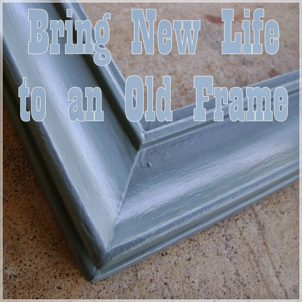 Bring+New+Life+to+Old+Frame+Banner