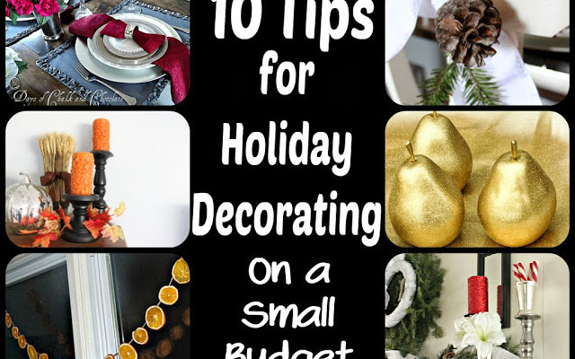 Holiday Decorating Tips on a Budget for every season!