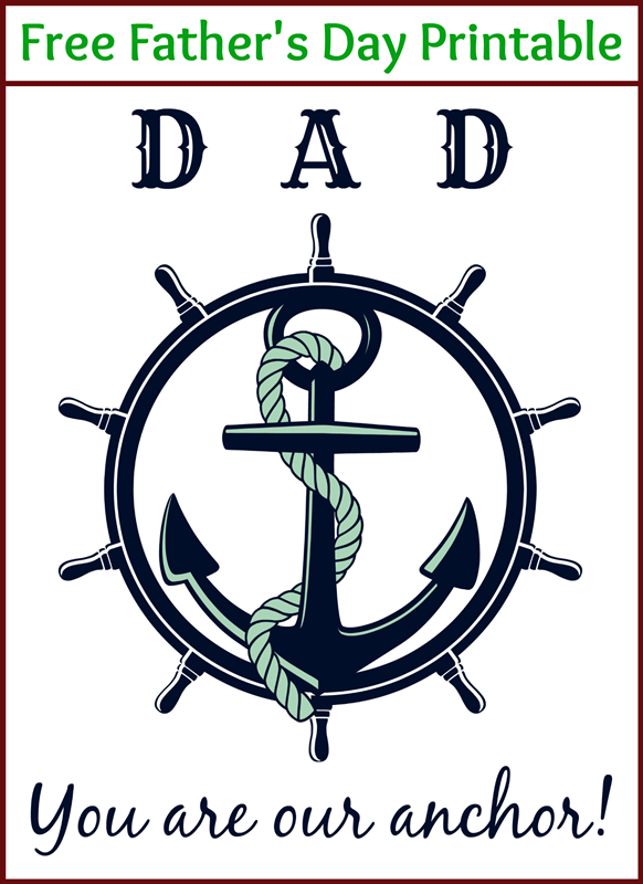 Anchor Father's Day Printable -- free nautical-themed printable for a special Dad!