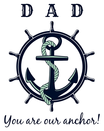 Anchor Father's Day Printable -- You are our anchor!