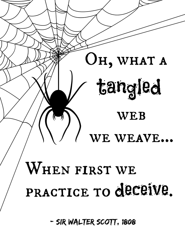 Tangled Web Quote - Spider Halloween Printable