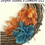 Dryer Sheet Flowers DIY: Shabby Style