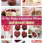 10 Easy No Bake Valentine Desserts